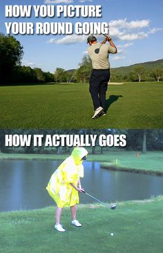 How you picture your #golf round & how it actually goes