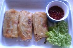 Challenging Arts & Crafts: Spring Rolls & How to Make its (Homemade) Wrappers