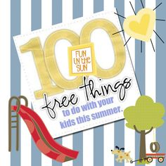 It's Written on the Wall: 100 Fun & Free Things To Do This Summer