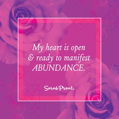 Affirmation: My heart is open and ready to #MANIFEST abundance.   #LawOfAttraction #LoA #words @quotes