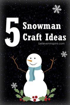 5 snowman crafts