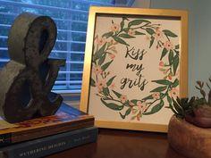 Kiss My Grits Print Southern Wall Art Digital by MagpiePrintCo