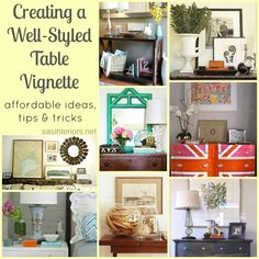 Tips and ideas for creating a well styled table vignette. More helpful ideas on this blog for decorating a mantel and styling a bookcase.