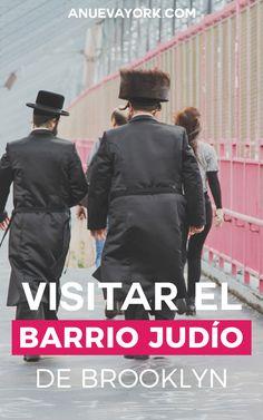 Cómo visitar el barrio judío de Williamsburg (Brooklyn) por tu cuenta. #NuevaYork
