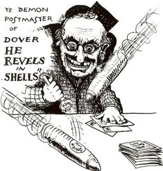'The Demon Postmaster'. This is believed to be a comic portrait of AWB Mowbray, Head Postmaster of Dover during the Second World War. Hard Times, A Comics, Post Office, World War Two, Cartoons, Stamp, Lettering, Antique, Portrait