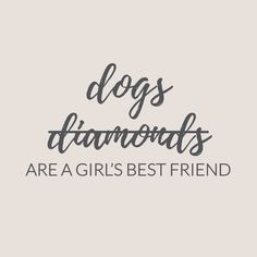 New dogs quotes love best friends bff Ideas Dog Quotes Love, Good Life Quotes, Funny Quotes About Life, Funny Life, I Love Dogs, Puppy Love, Girls Best Friend, Best Friends, Bff
