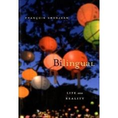 Fascinating book by Grosjean on bilingualism. I especially like his description of what bilingualism is.