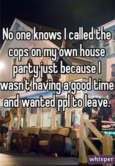 21 Outrageous Party Confessions To Get You Amped For The Weekend