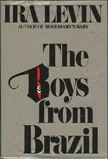 The Boys from Brazil by Ira Levin (1976)