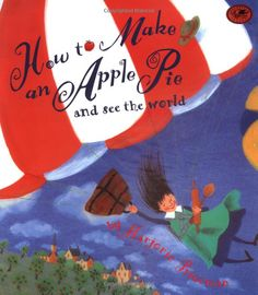 Booktopia has How to Make an Apple Pie and See the World, Dragonfly Books by Marjorie Priceman. Buy a discounted Hardcover of How to Make an Apple Pie and See the World online from Australia's leading online bookstore. Apple Unit, Apple Books, Procedural Writing, Informational Writing, Five In A Row, See World, Paleo, Apple Theme, Authors Purpose