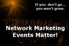 The Sassy Work At Home Mom: Network Marketing Events, Do They Matter?