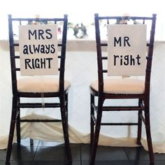 Mr. and Mrs. (Always) Right Bride and Groom Chairs