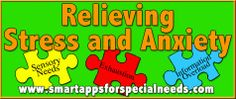 Smart Apps For Special Needs: Autism Discussion Page - Strategies for Reducing Stress and Anxiety