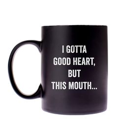 For the person who's fueled by coffee and sass, this mug allows you to enjoy both at the same time. Full graphic text: I gotta good heart, but this HHolds 14 oz. Sign Quotes, Funny Quotes, Funny Memes, Funny Coffee Cups, Coffee Mugs, Such Wow, Good Heart, Craft Business, Coffee Humor