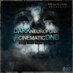 Dark Neurofunk & Cinematic DnB from Freaky Loops