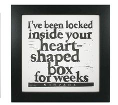 Items similar to Nirvana lyrics linocut print Heart-Shaped Box on Etsy Nirvana Quotes, Kurt Cobain Quotes, Nirvana Lyrics, Cool Lyrics, Music Lyrics, Poetry Inspiration, Love Band, Drop, Musica