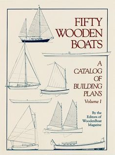 """The first in the series, this catalogue contains study plans for 50 designs - which range from a 7' 7"""" pram ot a 41' 3"""" schooner. Drawings to identify each part of a wooden boat, a guide for the selec"""