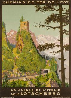 Chemins de fer de l'Est, la Suisse et l'Italie par le Lötschberg Géo Dorival 1910