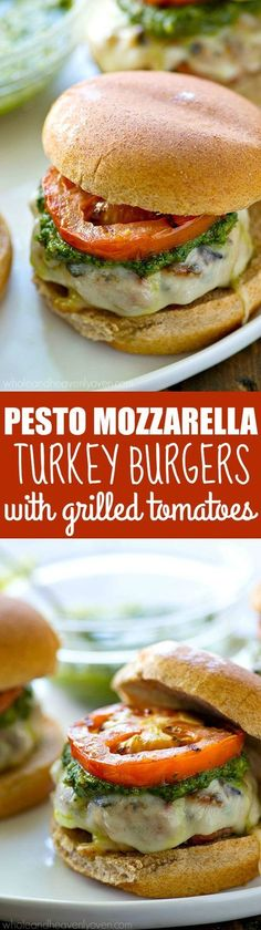 These are the best turkey burgers youll ever try! Pesto sauce, mozzarella cheese, and juicy grilled tomatoes take them completely over the top!