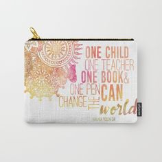 one child one teacher one book and one pen can change the world malala yousafzai inspirational quotes