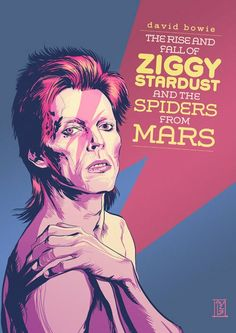 David Bowie - In The Rise and Fall of Ziggy Stardust and the Spiders of Mars