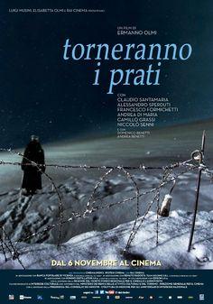 Torneranno i prati, scheda del film di Ermanno Olmi con Claudio Santamaria, leggi la trama e la recensione, guarda il trailer, trova la programmazione del film