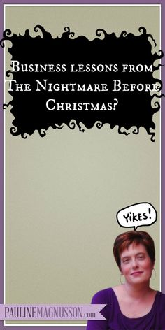 How The Nightmare Before Christmas Taught Me To Be a Better Businesswoman!