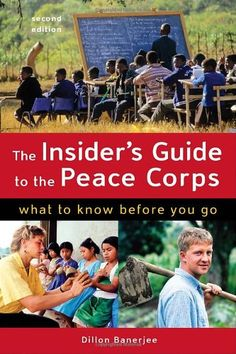 The Insider's Guide to the Peace Corps: What to Know Before You Go by Dillon Banerjee,http://www.amazon.com/dp/1580089704/ref=cm_sw_r_pi_dp_K1fwsb0EPGJ0BP64
