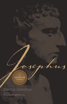 Josephus: The Complete Works by Josephus http://www.amazon.com/dp/0785250506/ref=cm_sw_r_pi_dp_OypQub189C32K