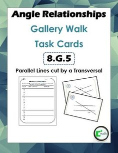Angle Relationships Gallery Walk / Task Cards. 8.G.5