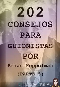 202 consejos de este gran escritor que no para quieto y lanza mensajes de esperanza en las redes sociales: Brian Koppelman. (parte 5)
