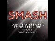Smash - Don't Say Yes Until I Finish Talking