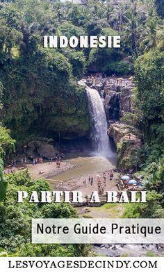 Partir à Bali : tout ce qu'il faut savoir !