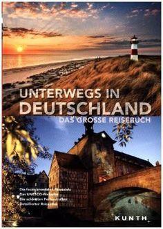 Unterwegs in Deutschland- Das große Reisebuch | 52buecher.de