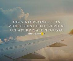 """""""Dios no promete un vuelo sencillo, pero sí un aterrizaje seguro. #FeCreativa ¡Feliz Semana!"""""""