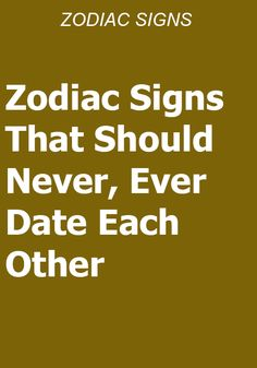 Zodiac Signs That Should Never, Ever Date Each Other – Read Catalogs Aquarius And Cancer, Taurus And Scorpio, Best Zodiac Sign, Zodiac Signs Dates, Sagittarius Facts, Libra Horoscope Today, Scorpio Zodiac Facts, Aquarius Astrology, Astrology Numerology