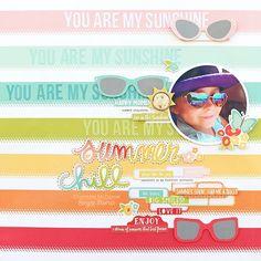 Summer Days layout from creative team member Chantalle McDaniel