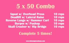 5x50 - Five compound exercises to work your whole body quickly!  Probably even three rounds of this would kick my ass!