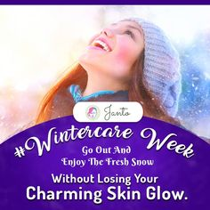 It can be fun going out when there's fresh snow. Make it fun for your skin too with our winter care tips this week.