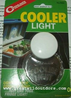 Coghlan's Cooler light. It lights up when you open your cooler.