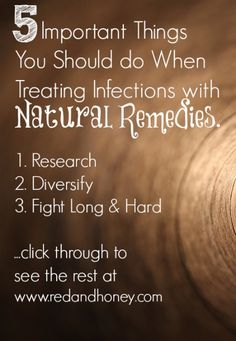 What you should know when you want to beat infections naturally