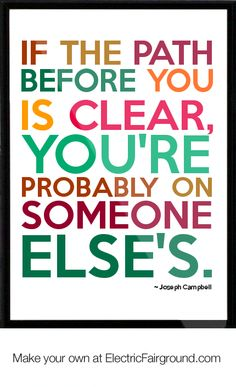 Trailblaze and find your own way. Joseph Campbell Framed Quote