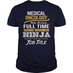 Awesome Tee For Medical Oncology T-Shirts, Hoodies. Get It Now ==>…