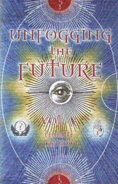 Unfogging the future, Vol. V, Book of Cassandra Vablatsky