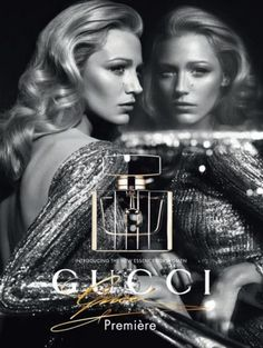 Gucci Premiere Fragrance Advertising Campaign featuring the one and only Blake Lively