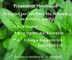 Peppermint mouthwash diy - make your own peppermint mouthwash!  https://www.facebook.com/essentiallyhome
