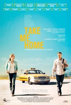 Take Me Home is a 2011 American romantic comedy film directed by and starring Sam Jaeger. The film also stars his wife Amber Jaeger and premiered on April 19, 2011 at the Nashville Film Festival. After getting turned down for a job, Thom finds his landlord throwing all of his belongings into the hallway. Claire Barrow isn't having a good day, either. With her life in ruins, Claire decides to pay Thom to drive her out to California and he reluctantly agrees.