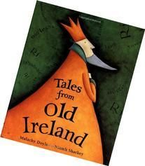 Tales from Old Ireland – designist Famous Legends, This Is A Book, Another World, Read Aloud, Cover Design, Art For Kids, Ireland, Irish, Traveling