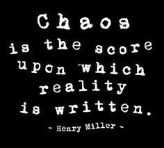 - Henry Miller