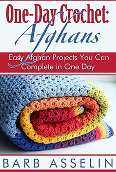 Easy Crochet Afghans One-Day Crochet: Afghans: Easy Afghan Projects You Can Complete in One Day - Hundreds of free crochet books Tunisian Crochet, Learn To Crochet, Free Crochet, Afghan Crochet Patterns, Crochet Stitches, Crochet Afghans, Crochet Blankets, Baby Blankets, Crochet Granny